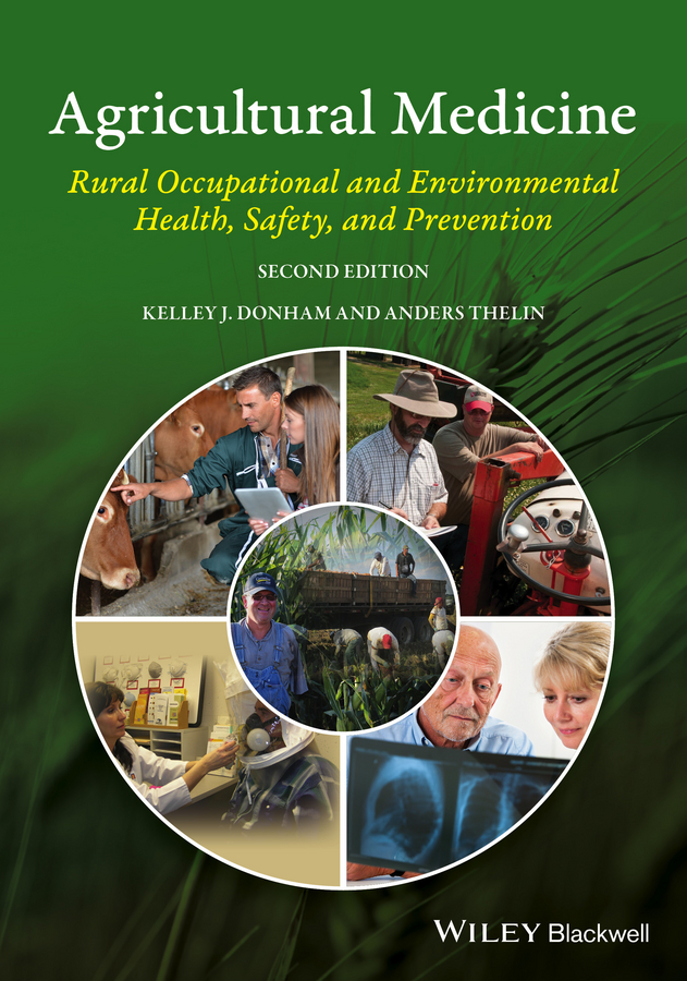 Anders Thelin Agricultural Medicine. Rural Occupational and Environmental Health, Safety, and Prevention
