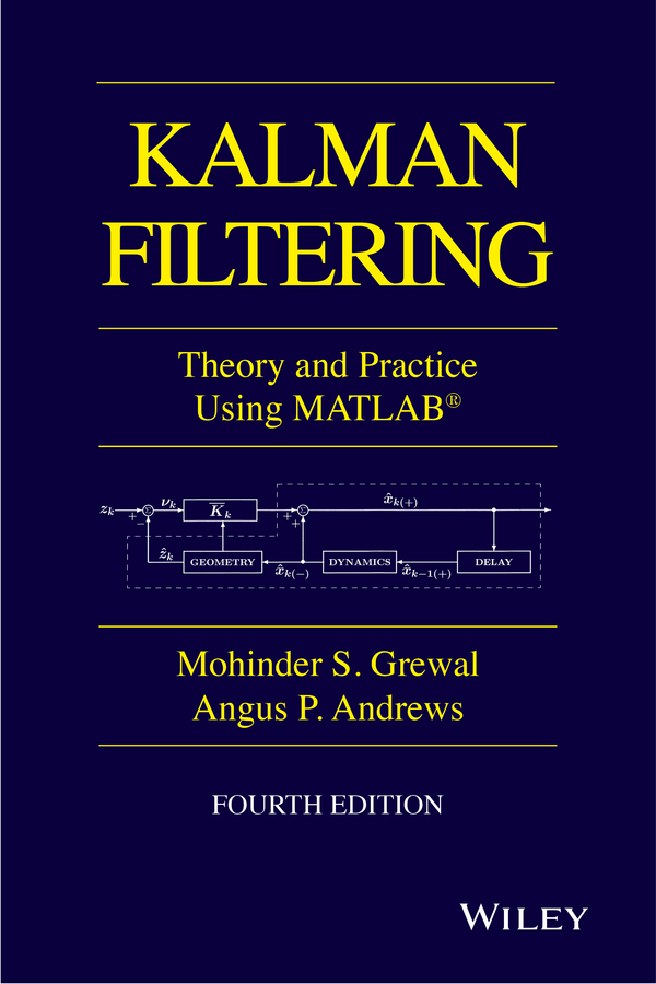 Angus Andrews P. Kalman Filtering. Theory and Practice with MATLAB spatial filtering of cyclostationary interferences