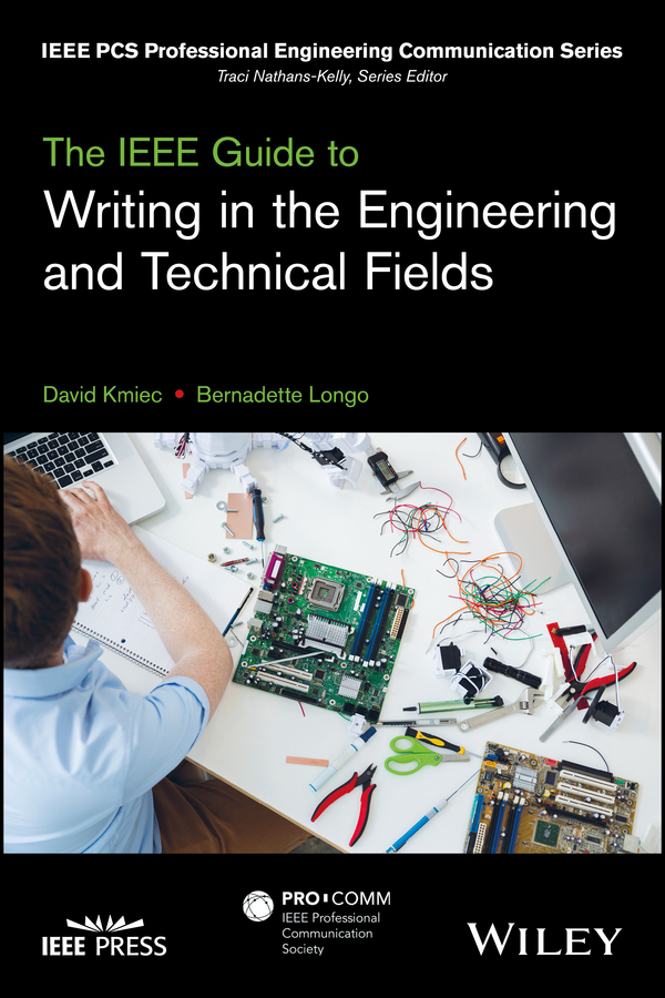 Bernadette Longo The IEEE Guide to Writing in the Engineering and Technical Fields doug lemov the writing revolution a guide to advancing thinking through writing in all subjects and grades isbn 9781119364948