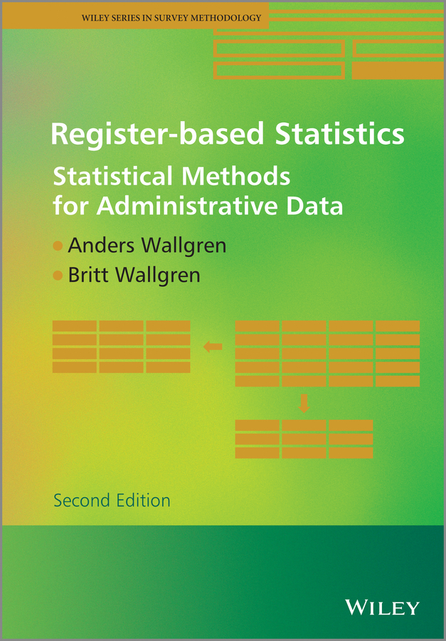 Anders Wallgren Register-based Statistics. Statistical Methods for Administrative Data marco fisichella clustering information entities based on statistical methods