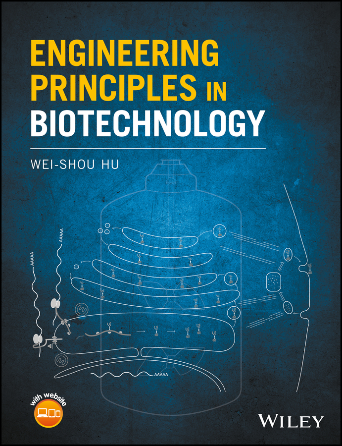 Wei-Shou Hu Engineering Principles in Biotechnology clymene 20 20 20 page 2