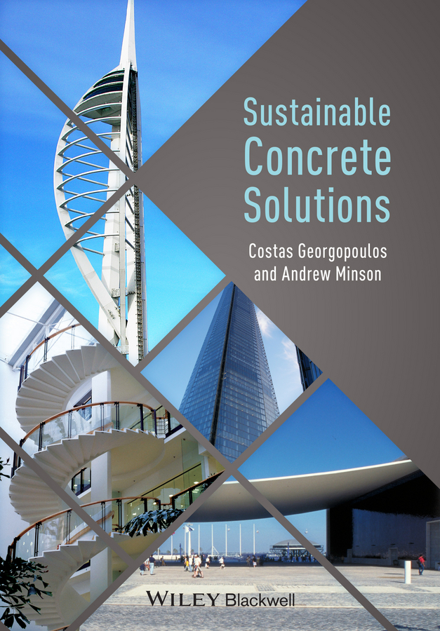 Costas Georgopoulos Sustainable Concrete Solutions patrizia lombardi future challenges in evaluating and managing sustainable development in the built environment