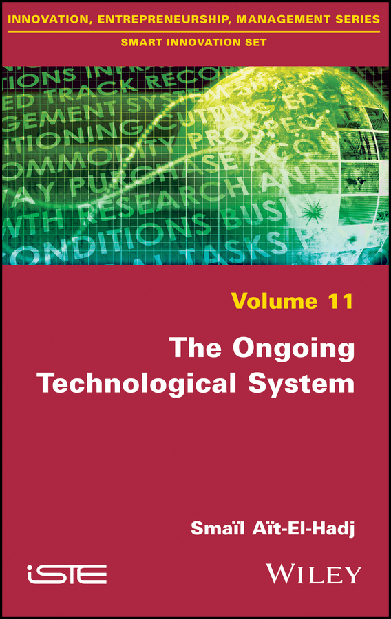 Smaïl Aït-El-Hadjait The Ongoing Technological System boris shulitski the ideological foundations of technological singularity