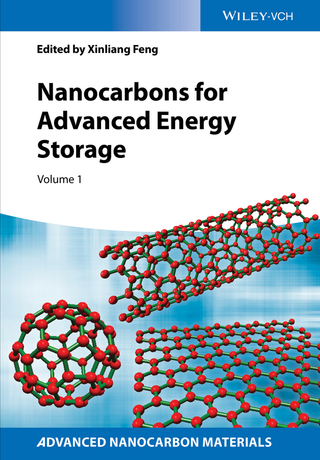 Xinliang Feng Nanocarbons for Advanced Energy Storage, Volume 1 brian degas specials based on the bbc tv drama series the complete novels in one volume
