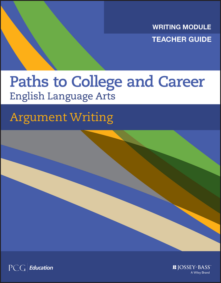 PCG Education Argument Writing, Teacher Guide, Grades 9-12 cruz laura to improve the academy resources for faculty instructional and organizational development isbn 9781118286104