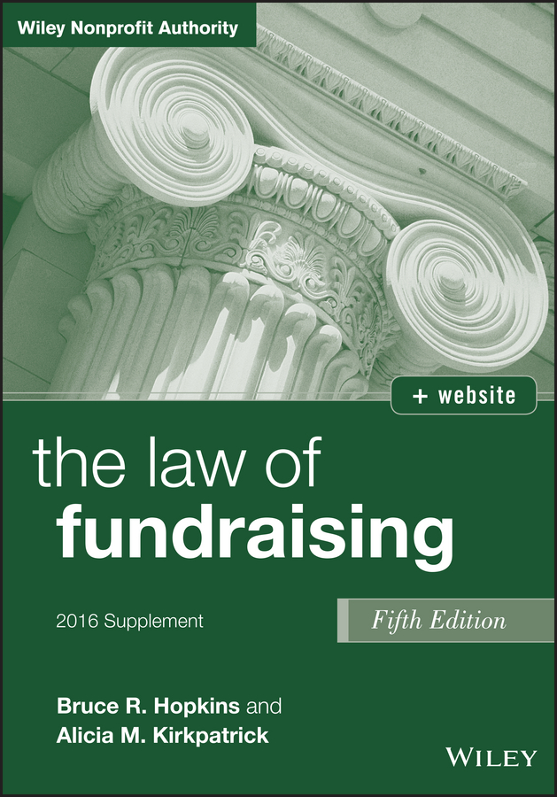 Bruce Hopkins R. The Law of Fundraising, 2016 Supplement edited by alison dunn the voluntary sector the state and the law