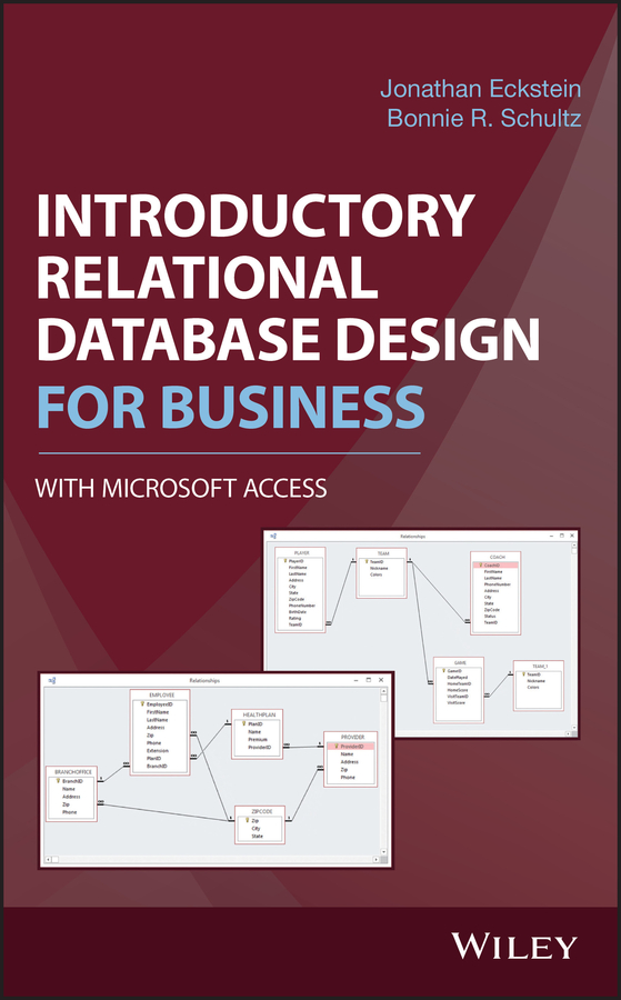 Jonathan Eckstein Introductory Relational Database Design for Business, with Microsoft Access