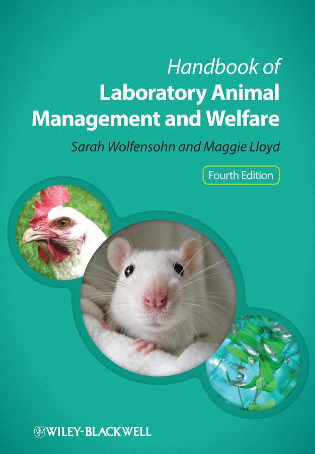 Фото - Sarah Wolfensohn Handbook of Laboratory Animal Management and Welfare hae soo kwak nano and microencapsulation for foods
