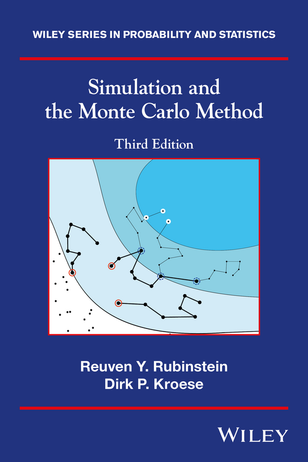 Dirk Kroese P. Simulation and the Monte Carlo Method