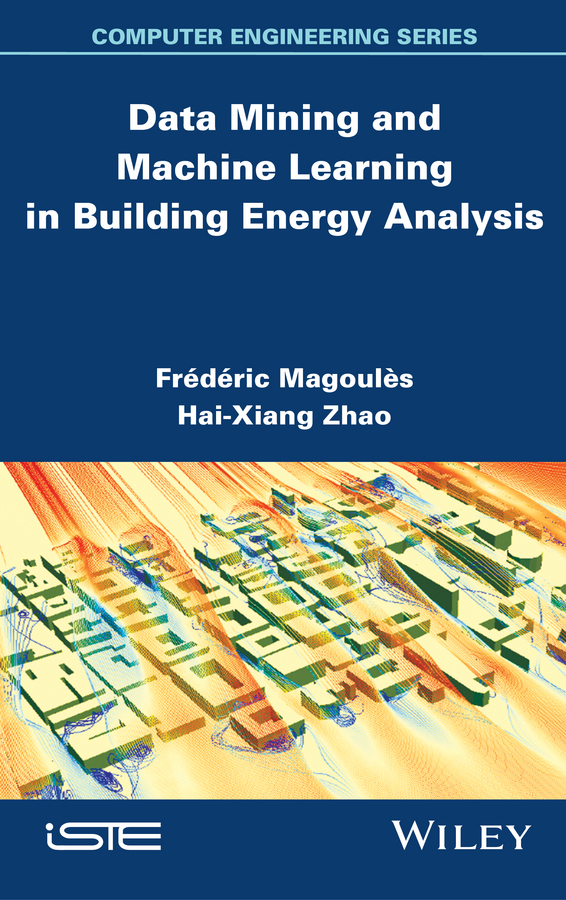Frederic Magoules Data Mining and Machine Learning in Building Energy Analysis. Towards High Performance Computing power energy consumption watt meter uk plug