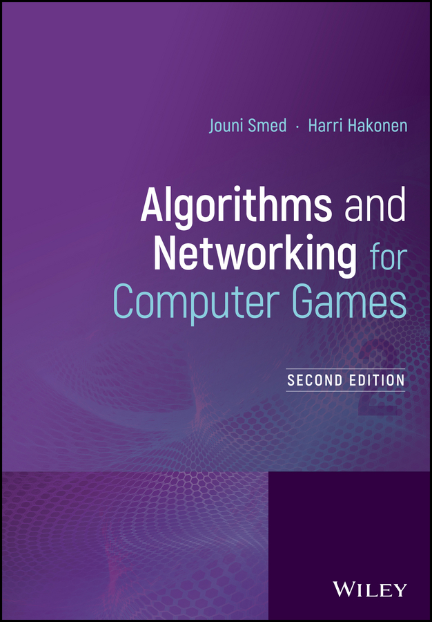 Jouni Smed Algorithms and Networking for Computer Games