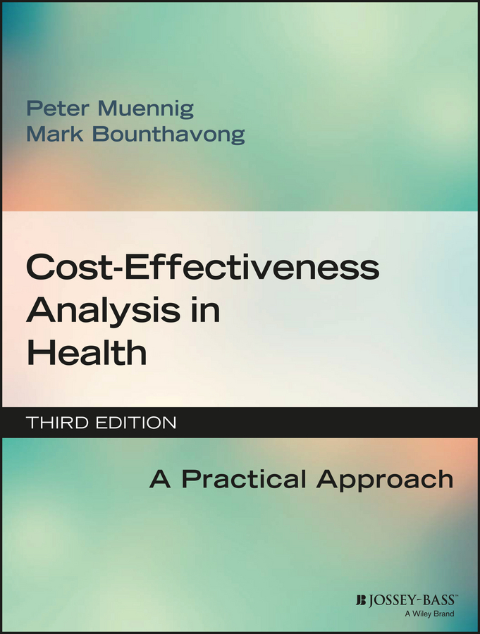 Peter Muennig Cost-Effectiveness Analysis in Health. A Practical Approach mike cheung w l meta analysis a structural equation modeling approach