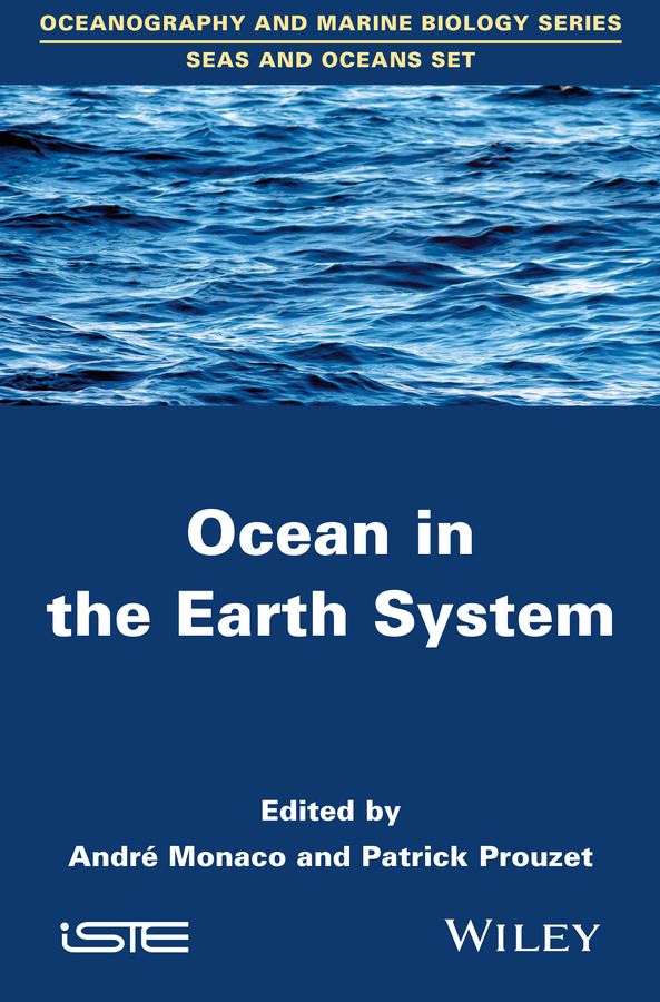 Patrick Prouzet Ocean in the Earth System