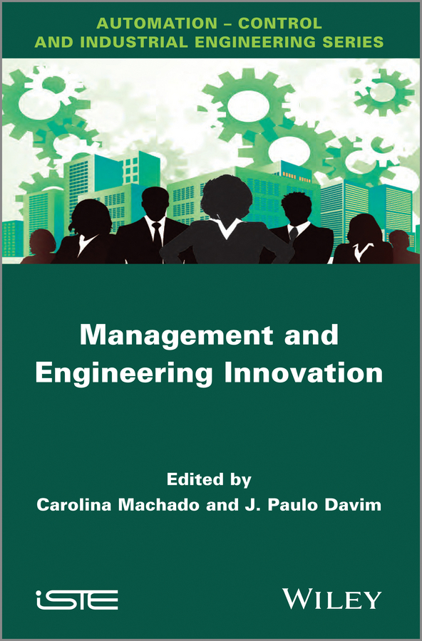 Carolina Machado Management and Engineering Innovation intellectual property and innovation management in small firms