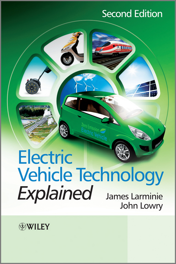 James Larminie Electric Vehicle Technology Explained