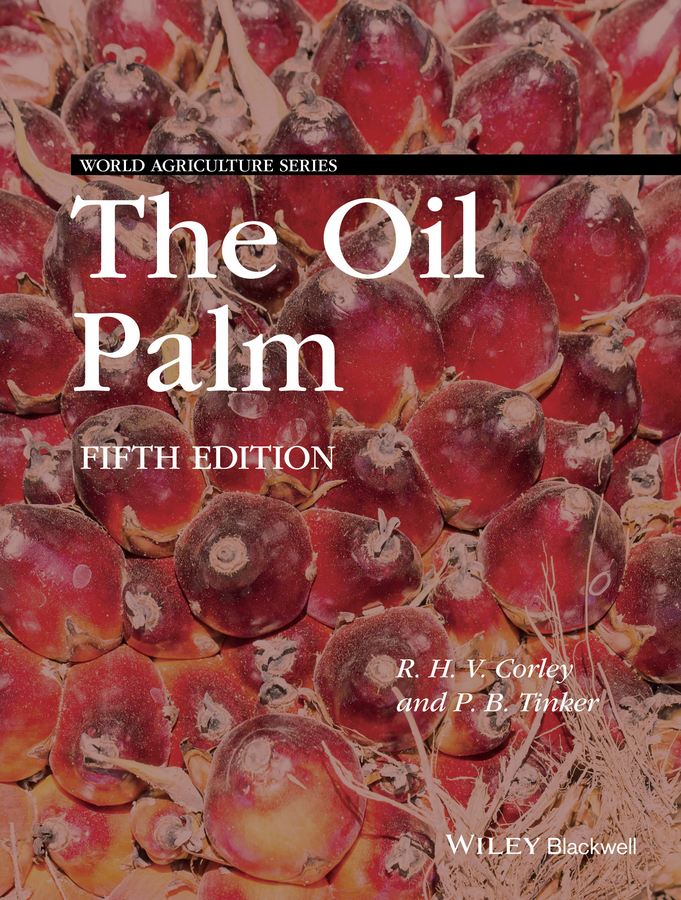 R. H. V. Corley The Oil Palm цена