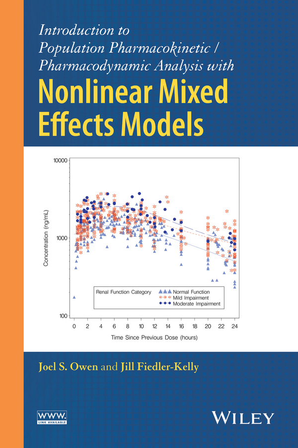 Jill Fiedler-Kelly Introduction to Population Pharmacokinetic / Pharmacodynamic Analysis with Nonlinear Mixed Effects Models
