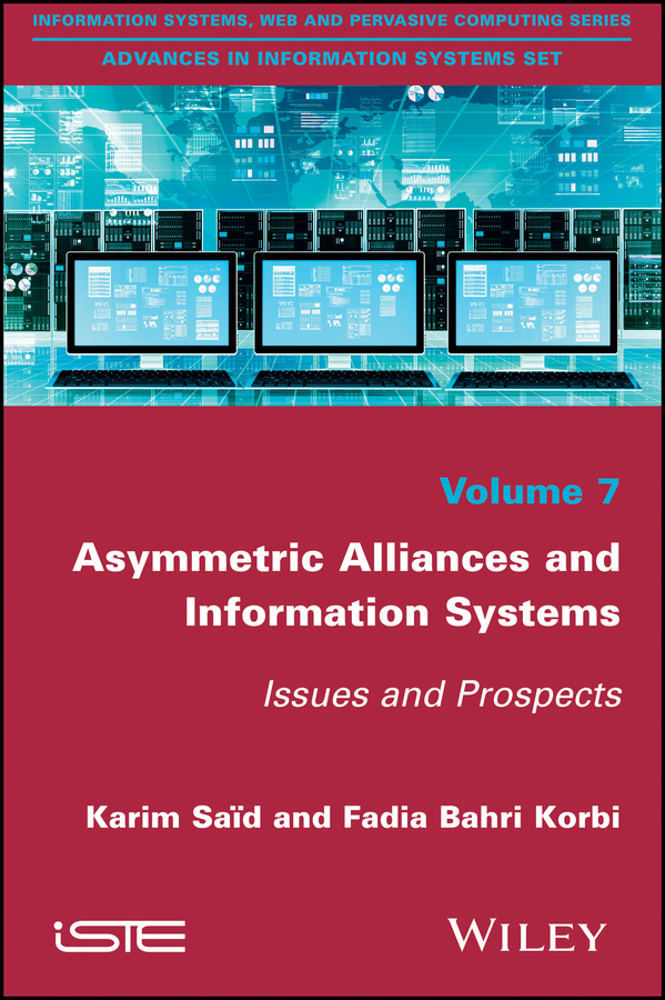 Asymmetric Alliances and Information Systems. Issues and Prospects