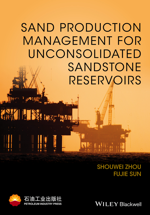 Shouwei Zhou Sand Production Management for Unconsolidated Sandstone Reservoirs goat production system in farmers' management