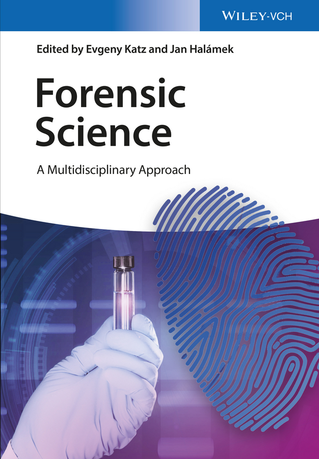 Evgeny Katz Forensic Science. A Multidisciplinary Approach birdsong analysis a look inside from information science