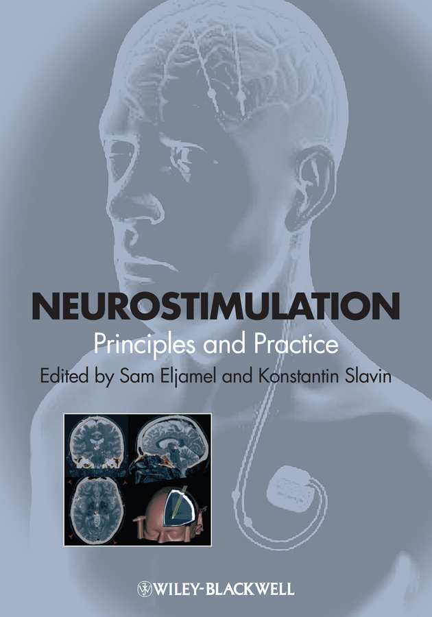 Sam Eljamel Neurostimulation. Principles and Practice вероника ларссон the point g where is and how tofind it practice and stimulation