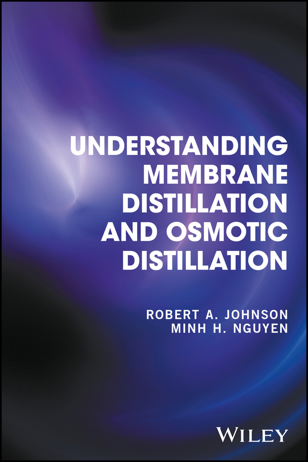 Robert Johnson A. Understanding Membrane Distillation and Osmotic Distillation dvd плеер sony dvp sr760hp