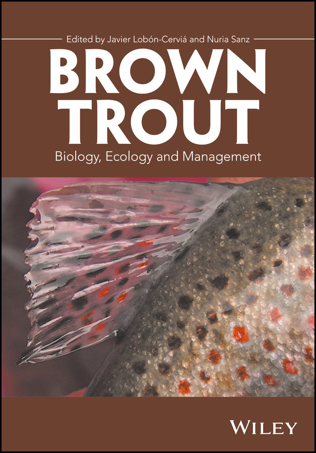 Nuria Sanz Brown Trout. Biology, Ecology and Management все цены