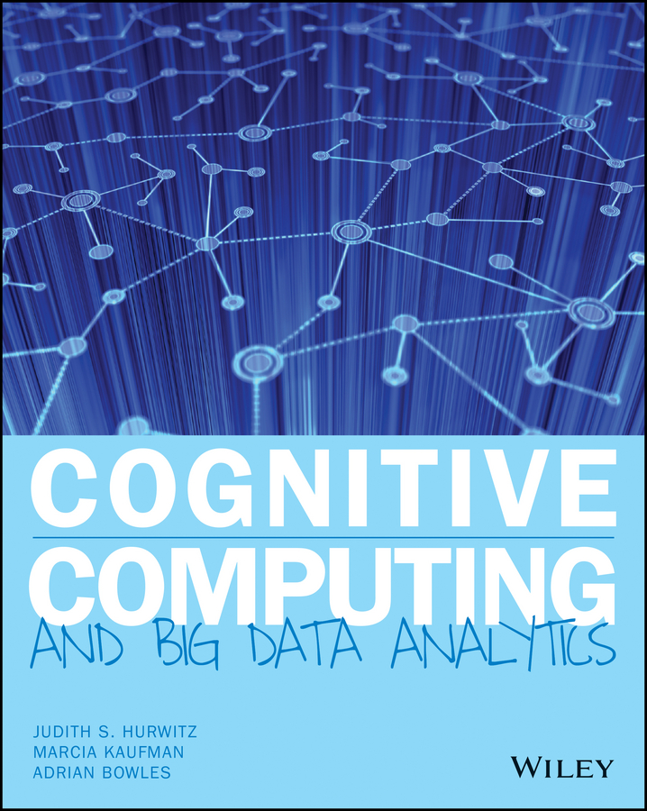 Marcia Kaufman Cognitive Computing and Big Data Analytics rough set in knowledge representation and granular computing