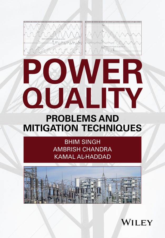 Kamal Al-Haddad Power Quality. Problems and Mitigation Techniques power quality events detection and mitigation