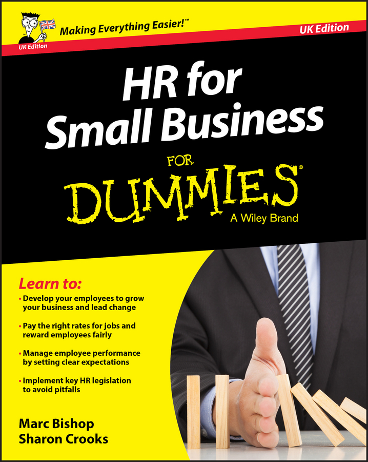 Marc Bishop HR for Small Business For Dummies - UK clive rich law for small business for dummies uk