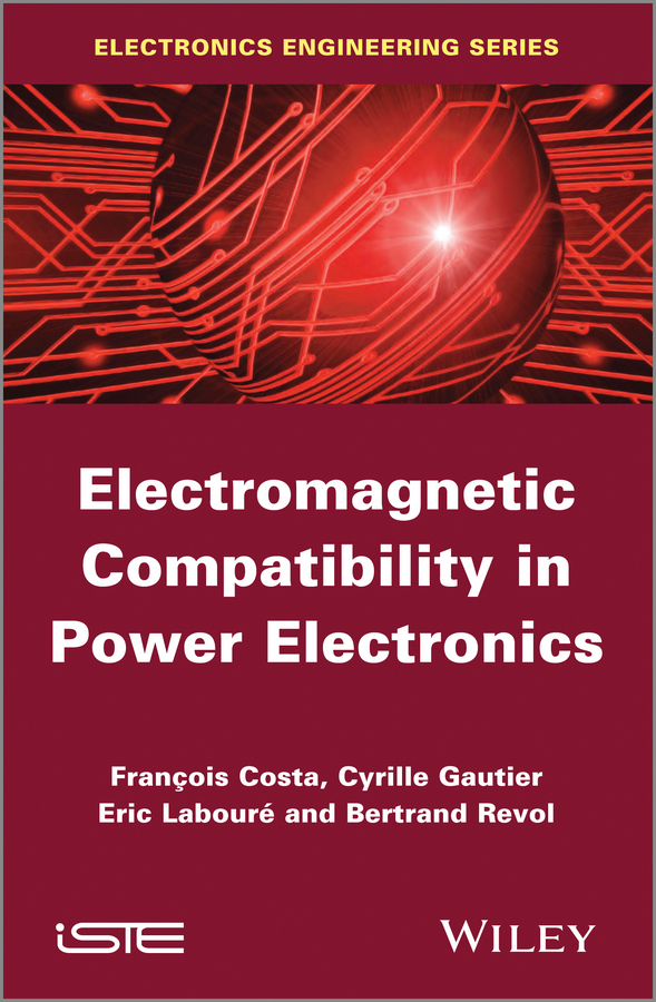 цена Eric Laboure Electromagnetic Compatibility in Power Electronics