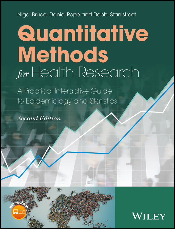 Daniel Pope Quantitative Methods for Health Research. A Practical Interactive Guide to Epidemiology and Statistics erika hoff research methods in child language a practical guide isbn 9781444344004