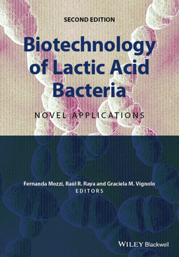 Fernanda Mozzi Biotechnology of Lactic Acid Bacteria. Novel Applications все цены