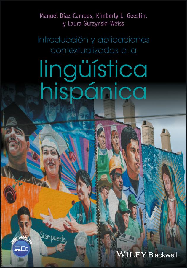Manuel Diaz-Campos Introducción y aplicaciones contextualizadas a la lingüística hispánica