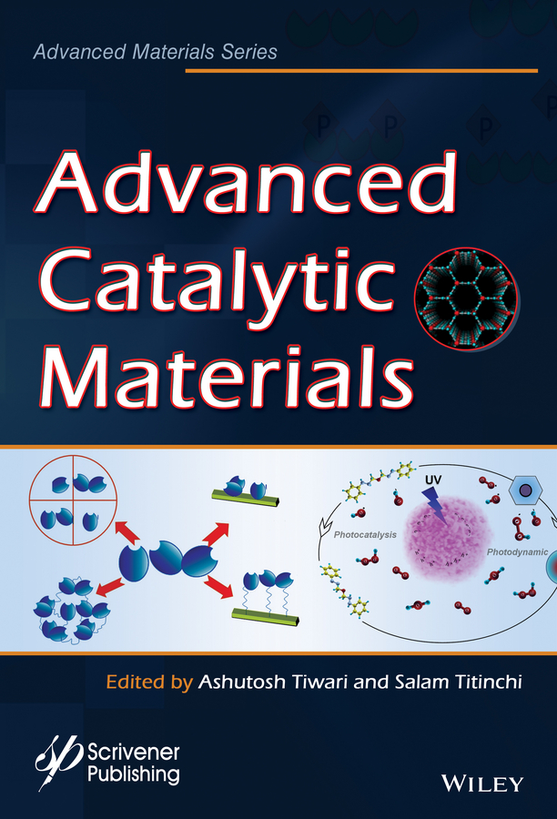 Ashutosh Tiwari Advanced Catalytic Materials leonard macgillivray r metal organic frameworks design and application