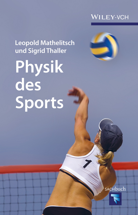 Leopold Mathelitsch Physik des Sports