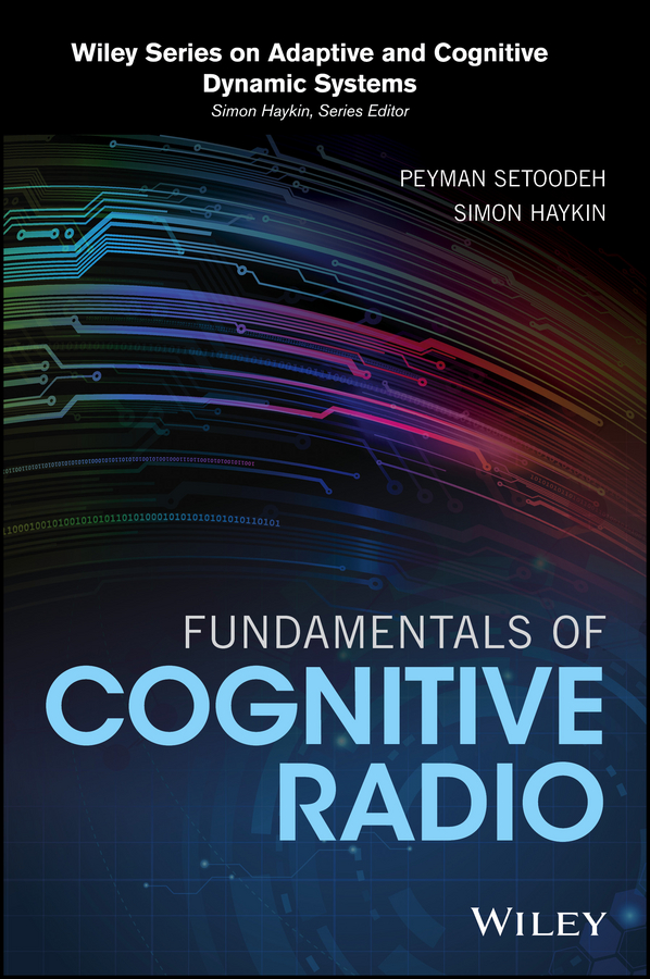 Simon Haykin Fundamentals of Cognitive Radio lorenzo beatriz advanced wireless networks cognitive cooperative