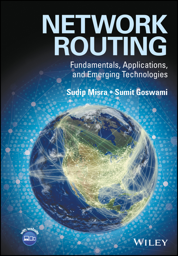 Sudip Misra Network Routing. Fundamentals, Applications, and Emerging Technologies lorenzo beatriz advanced wireless networks cognitive cooperative