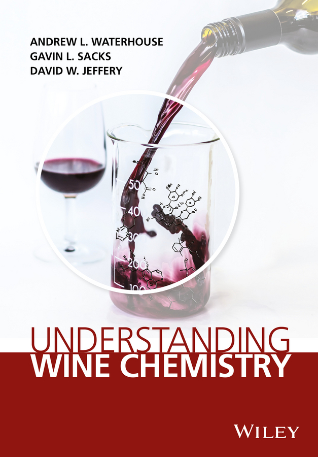 Andrew Waterhouse L. Understanding Wine Chemistry j j griffin chemical recreations a popular manual of experimental chemistry