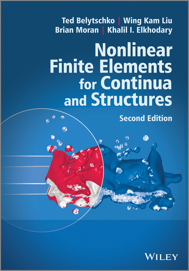 Ted Belytschko Nonlinear Finite Elements for Continua and Structures все цены