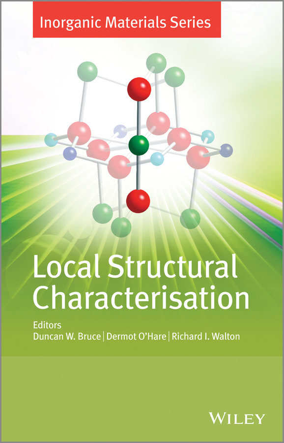 Dermot O'Hare Local Structural Characterisation. Inorganic Materials Series robin a de graaf in vivo nmr spectroscopy principles and techniques