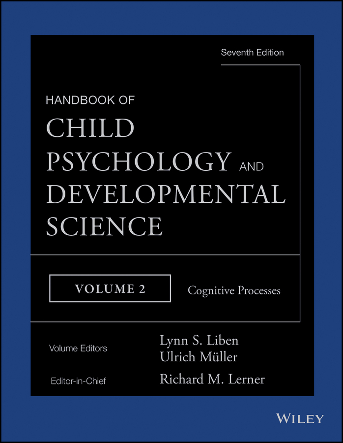 Ulrich Mueller Handbook of Child Psychology and Developmental Science, Cognitive Processes все цены