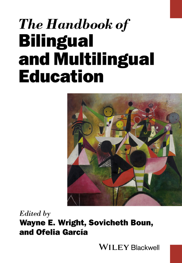 Ofelia Garcia The Handbook of Bilingual and Multilingual Education рфс p094702 155a