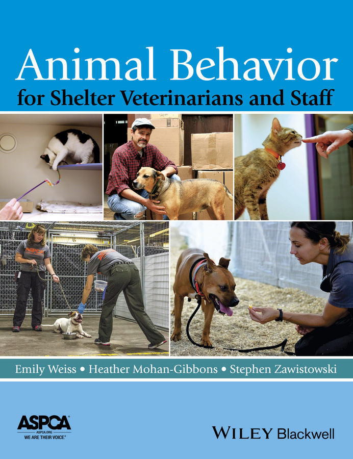 Stephen Zawistowski Animal Behavior for Shelter Veterinarians and Staff
