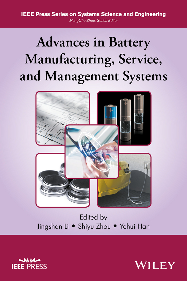 Jingshan Li Advances in Battery Manufacturing, Service, and Management Systems