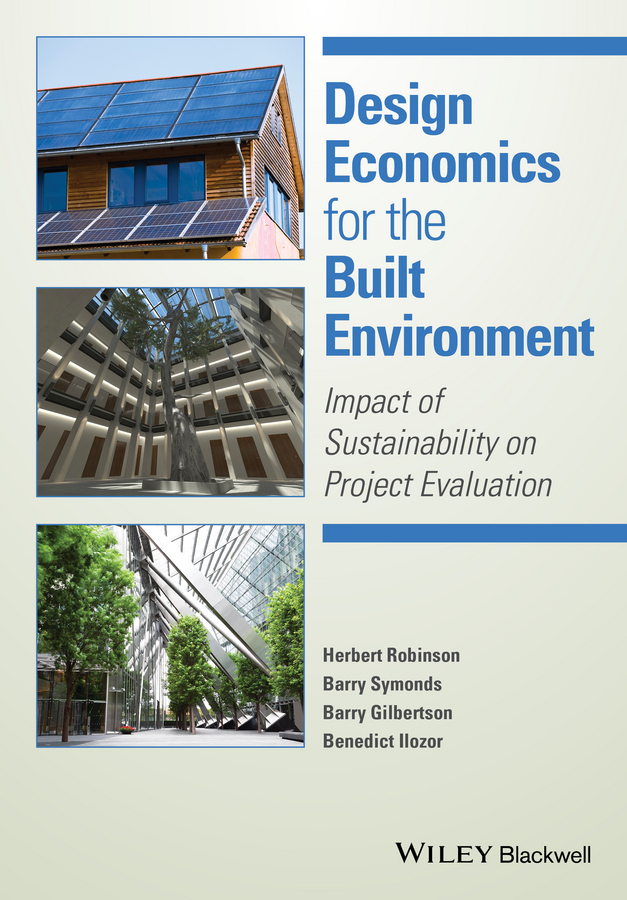 Herbert Robinson Design Economics for the Built Environment. Impact of Sustainability on Project Evaluation владислав мирзоян дыра роман