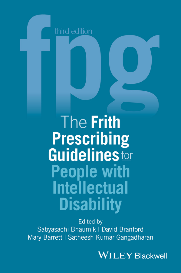 Sabyasachi Bhaumik The Frith Prescribing Guidelines for People with Intellectual Disability frith henry in the yellow sea