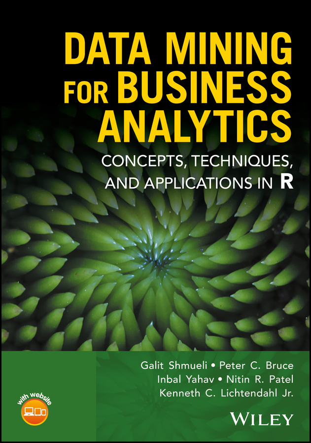 Galit Shmueli Data Mining for Business Analytics. Concepts, Techniques, and Applications in R все цены