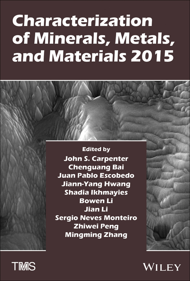 Jian Li Characterization of Minerals, Metals, and Materials 2015 все цены