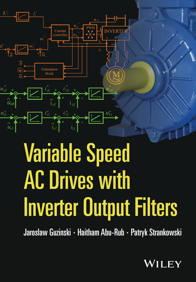 Haitham Abu-Rub Variable Speed AC Drives with Inverter Output Filters cortes patricio predictive control of power converters and electrical drives